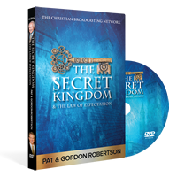 The Secret Kingdom and the Law of Expectation by Pat and Gordon Robertson